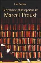 ECLECTISME PHILOSOPHIQUE DE MARCEL PROUST  HC