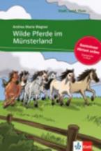 STADT, LAND, FLUSS... : WILDE PFERDE IM MUNSTERLAND ( + ON LINE AUDIO)
