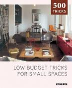 LOW BUDGET TRICKS FOR SMALL PLACES Paperback