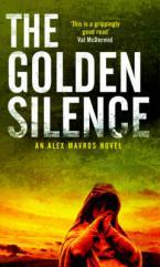 THE GOLDEN SILENCE (AN ALEX MAVROS THRILLER) Paperback A FORMAT