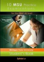 10 MSU PRACTICE EXAMINATIONS CELC B2 CD CLASS