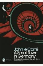 PENGUIN MODERN CLASSICS : A SMALL TOWN IN GERMANY Paperback