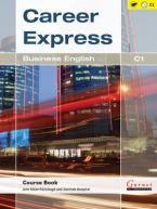 CAREER EXPRESS BUSINESS ENGLISH C1 Paperback