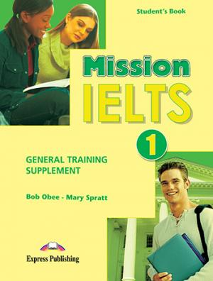MISSION IELTS 1 SUPPLEMENT (GENERAL TRAINING)