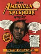 THE NEW AMERICAN SPLENDOR ANTHOLOGY Paperback