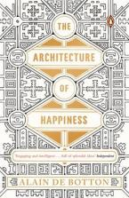 THE ARCHITECTURE OF HAPPINESS Paperback