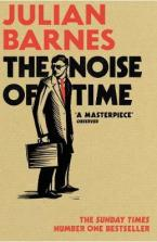 THE NOISE OF TIME  Paperback