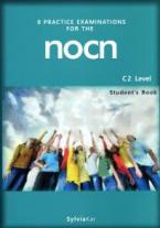 8 PRACTICE EXAMINATION FOR THE NOCN C2 STUDENT'S BOOK