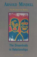 THE DREAMBODY IN RELATIONSHIPS Paperback