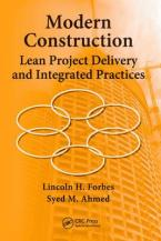 Modern Construction : Lean Project Delivery and Integrated Practices