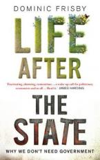 LIFE AFTER THE STATE Paperback