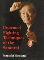 UNARMED FIGHTING TECHNIQUES OF THE SAMURAI Paperback