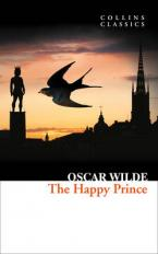 COLLINS CLASSICS : THE HAPPY PRINCE AND OTHER STORIES Paperback
