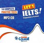 LET'S IELTS! PREPARATION AND PRACTICE 10 COMPLETE PRACTICE TESTS MP3 (1)