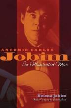 ANTONIO CARLOS JOBIM : AN ILLUMINATED MAN HC