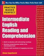 PRACTICE MAKES PERFECT INTERMEDIATE ENGLISH READING AND COMRPEHENSION  Paperback