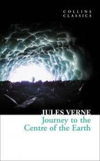 COLLINS CLASSICS : JOURNEY TO THE CENTRE OF THE EARTH Paperback A FORMAT
