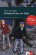STADT, LAND, FLUSS... : UNHEIMLICHES IM WALD (+ ONLINE AUDIO)