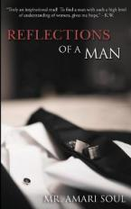 REFLECTIONS OF A MAN  Paperback