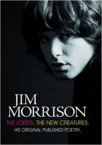 JIM MORRISON : THE LORDS & NEW CREATURES  HC