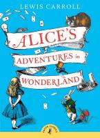 PUFFIN CLASSICS : ALICE'S ADVENTURES IN WONDERLAND Paperback A FORMAT