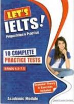 LET'S IELTS! PREPARATION AND PRACTICE 10 COMPLETE PRACTICE TESTS SELF STUDY EDITION (+ MP3)