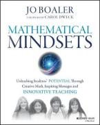 MATHEMATICAL MINDSETS: UNLEASHING STUDENTS' POTENTIAL THROUGH CREATIVE MATH, INSPIRING MESSAGES AND