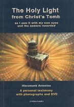 The Holy Light from Christ΄s Tomb