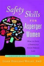 SAFETY SKILLS FOR ASPERGER WOMEN  Paperback