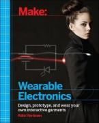 MAKE: WEARABLE AND FLEXIBLE ELECTRONICS Paperback