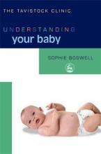 UNDERSTANDING YOUR BABY Paperback