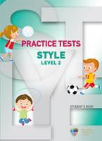 PRACTICE TESTS FOR STYLE LEVEL 2 STUDENT'S BOOK