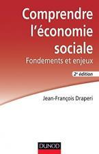 COMPRENDRE L'ECONOMIE SOCIALE : FONDEMENTS ET ENJEUX POCHE