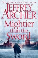 THE CLIFTON CHRONICLES : MIGHTIER THAN THE SWORD Paperback