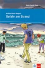 STADT, LAND, FLUSS... : GEFAHR AM STRAND (+ AUDIO CD)