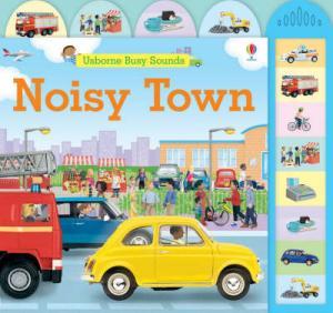 USBORNE BUSY SOUNDS : NOISY TOWN Paperback A FORMAT