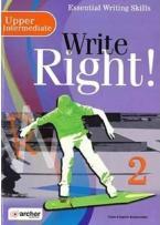 WRITE RIGHT 2 UPPER-INTERMEDIATE Student's Book 2019