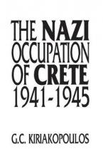 THE NAZI OCCUPATION OF CRETE  HC