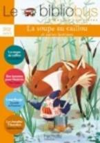 LE BIBLIOBUS : LA SOUPE AU CAILLOU CP/ CE1 - CYCLE 2