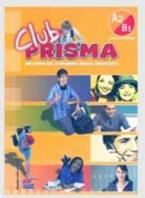 CLUB PRISMA A2 + B1 INICIAL ALUMNO (+ CD)