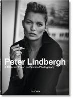 PETER LINDBERGH : A DIFFERENT VISION ON FASHION PHOTOGRAPHY HC