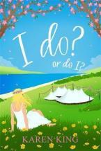I DO OR DO I ?  Paperback