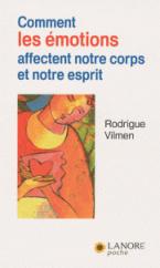 COMMENT LES EMOTIONS AFFECTENT NOTRE CORPS ET NOTRE ESPRIT Paperback