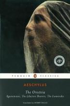 PENGUIN CLASSICS : THE ORESTEIA Paperback B FORMAT