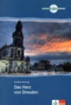 TORT DAF HRKR : DAS HERTZ VON DRESDEN A2 + B1 (+ AUDIO CD)