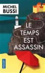 LE TEMPS EST ASSASSIN  POCHE