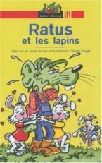 RP 2: RATUS ET LES LAPINS (BONS LECTEURS)