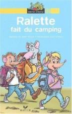 RP 1: RALETTE FAIT DU CAMPING (LECTEURS DEBUTANTS), NO13