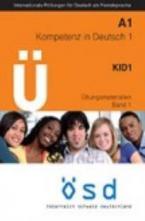 OSD A1 KOMPETENZ IN DEUTSCH 1 KID 1 (+ CD) ÜBUNGSMATERIALIEN