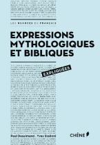 EXPRESSIONS MYTHOLOGIQUES ET BIBLIQUES EXPLIQUES Paperback